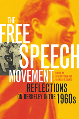 The Free Speech Movement by Robert Cohen, Reginald E. Zelnik