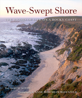 Wave-Swept Shore by Mimi A. R. Koehl