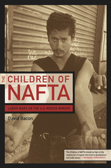 The Children of NAFTA by David Bacon