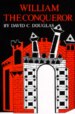 William the Conqueror by David C. Douglas