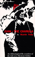 Juan the Chamula by Ricardo Pozas
