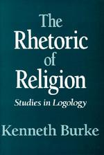 The Rhetoric of Religion by Kenneth Burke