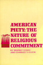 American Piety by Rodney Stark, Charles Y. Glock