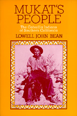 Mukat's People by Lowell J. Bean