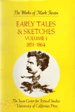 Early Tales and Sketches, Volume 1 by Mark Twain, Edgar Marquess Branch, Robert Hirst