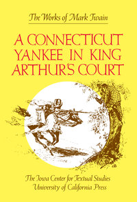 A Connecticut Yankee in King Arthur's Court by Mark Twain, Bernard L. Stein