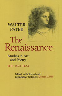 The Renaissance Edited by Walter Pater, Donald L. Hill