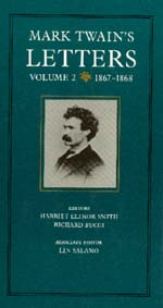 Mark Twain's Letters, Volume 2 by Mark Twain, Harriet E. Smith, Richard Bucci, Lin Salamo