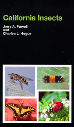California Insects by Jerry A. Powell, Charles L. Hogue