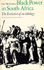 Black Power in South Africa by Gail M. Gerhart