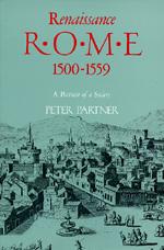 Renaissance Rome 1500-1559 by Peter Partner