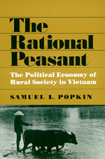 The Rational Peasant by Samuel L. Popkin