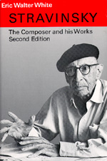 Stravinsky by Eric Walter White