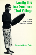 Family Life in a Northern Thai Village by Sulamith Heins Potter