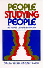 People Studying People by Robert A. Georges, Michael O. Jones