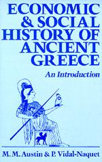 Economic and Social History of Ancient Greece by M. M. Austin, P. Vidal-Naquet