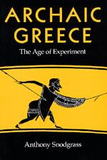 Archaic Greece by Anthony M. Snodgrass