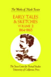 Early Tales and Sketches, Volume 2 by Mark Twain, Edgar Marquess Branch, Robert Hirst