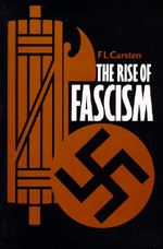 The Rise of Fascism, Second edition by F. L. Carsten
