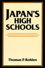 Japan's High Schools by Thomas P. Rohlen