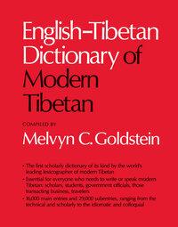 English-Tibetan Dictionary of Modern Tibetan by Melvyn C. Goldstein