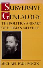 Subversive Genealogy by Michael Rogin
