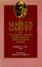 The Marcus Garvey and Universal Negro Improvement Association Papers, Vol. III by Marcus Garvey, Robert Abraham Hill