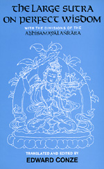 The Large Sutra on Perfect Wisdom by Edward Conze