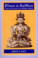 Women in Buddhism by Diana Y. Paul