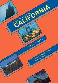 Companion to California by James D. Hart