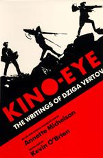 Kino-Eye by Dziga Vertov