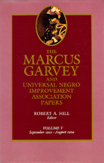 The Marcus Garvey and Universal Negro Improvement Association Papers, Vol. V by Marcus Garvey, Robert Abraham Hill