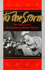 To The Storm by Daiyun Yue, Carolyn Wakeman