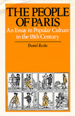 The People of Paris by Daniel Roche