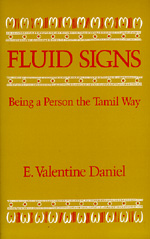 Fluid Signs by E. Valentine Daniel
