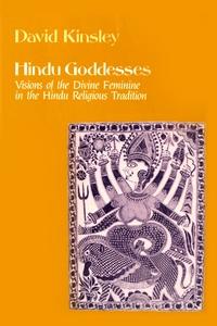 Hindu Goddesses by David Kinsley