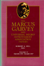The Marcus Garvey and Universal Negro Improvement Association Papers, Vol. VI by Marcus Garvey, Robert Abraham Hill