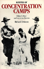 Keeper of the Concentration Camps by Richard Drinnon