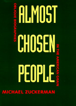 Almost Chosen People by Michael Zuckerman