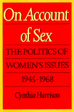 On Account of Sex by Cynthia Harrison