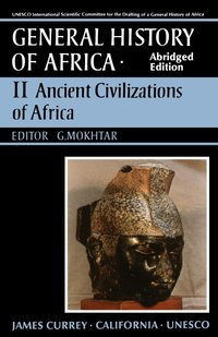 UNESCO General History of Africa, Vol. II, Abridged Edition by G. Mokhtar