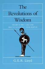 The Revolutions of Wisdom by G. E. R. Lloyd