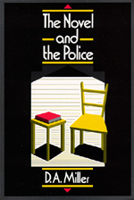 The Novel and The Police by D. A. Miller