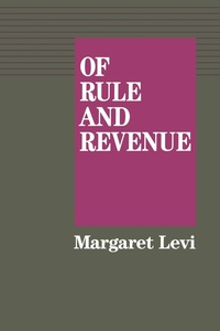 Of Rule and Revenue by Margaret Levi