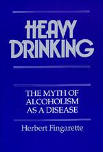 Heavy Drinking by Herbert Fingarette