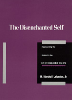 The Disenchanted Self by H. Marshall Leicester Jr.