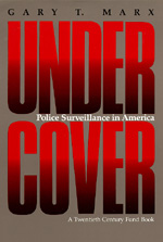 Undercover by Gary T. Marx