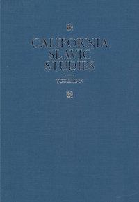California Slavic Studies, Volume XIV by Henrik Birnbaum, Thomas Eekman, Hugh McLean, Nicholas V. Riasanovsky