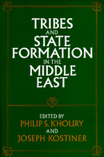 Tribes and State Formation in the Middle East by Philip S. Khoury, Joseph Kostiner