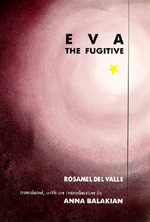 Eva the Fugitive by Rosamel del Valle